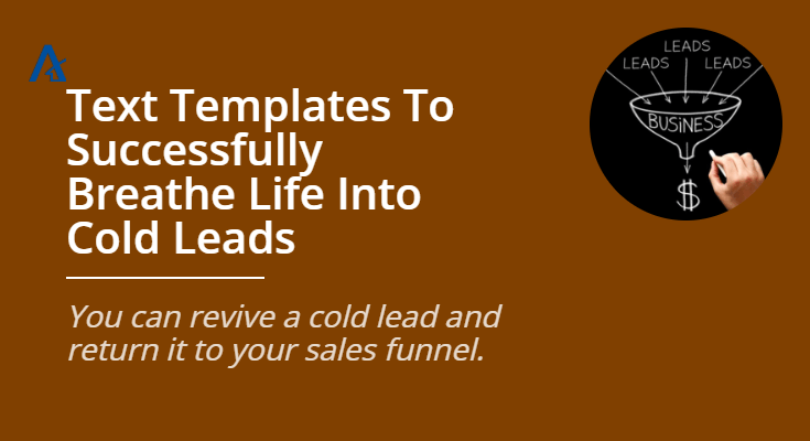 Text Templates To Successfully Breathe Life Into Cold Leads